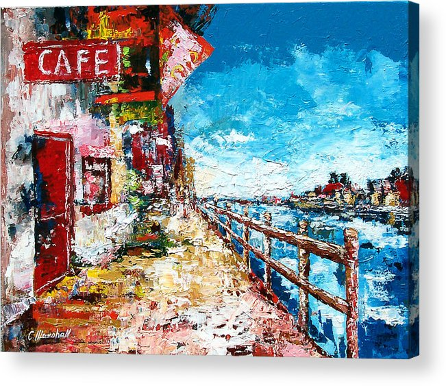 Art Acrylic Print featuring the painting Waterfront Cafe by Claude Marshall