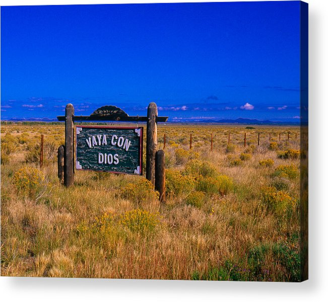 Canon Eos A2 Acrylic Print featuring the photograph Vaya Con Dios Sign San Luis Valley Co by Troy Montemayor