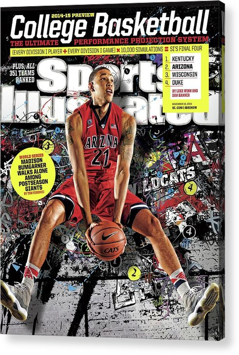 University Of Arizona Acrylic Print featuring the photograph 2014-15 College Basketball Preview Issue Sports Illustrated Cover by Sports Illustrated