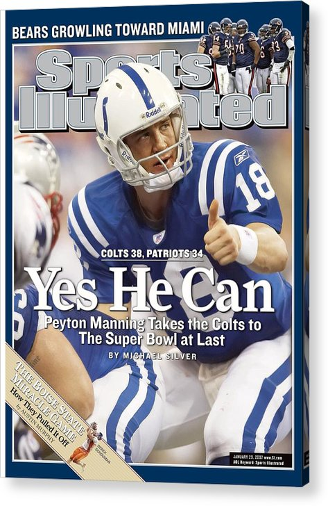 Magazine Cover Acrylic Print featuring the photograph Indianapolis Colts Qb Peyton Manning, 2007 Afc Championship Sports Illustrated Cover by Sports Illustrated
