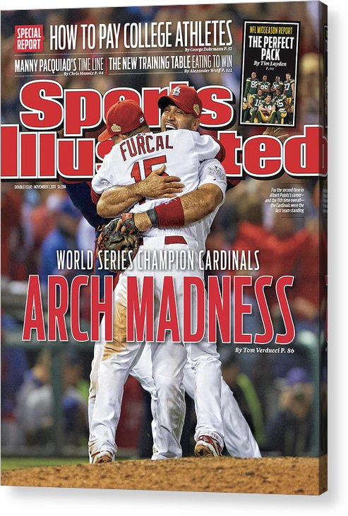 Magazine Cover Acrylic Print featuring the photograph 2011 World Series Game 7 - Texas Rangers V St Louis Sports Illustrated Cover by Sports Illustrated