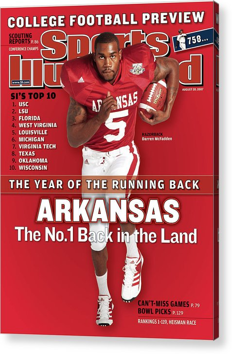 Magazine Cover Acrylic Print featuring the photograph Arkansas Darren Mcfadden, 2007 College Football Preview Sports Illustrated Cover by Sports Illustrated