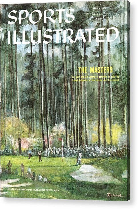Magazine Cover Acrylic Print featuring the photograph Augusta National Golf Course, 1960 Masters Preview Sports Illustrated Cover by Sports Illustrated