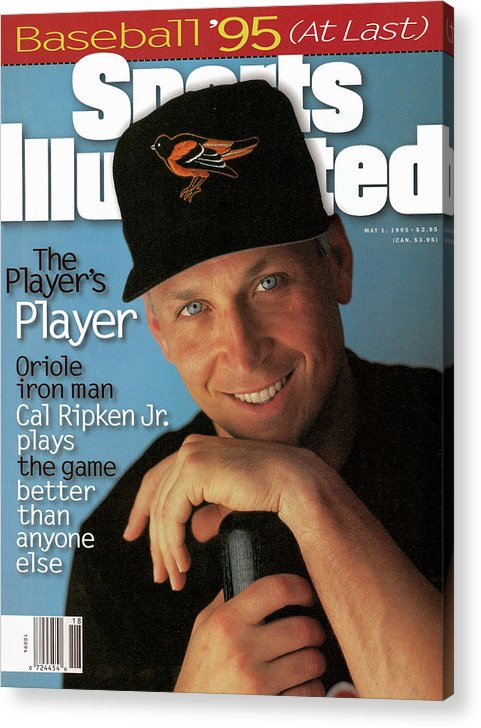 Magazine Cover Acrylic Print featuring the photograph Baltimore Orioles Cal Ripken Jr, 1995 Mlb Baseball Preview Sports Illustrated Cover by Sports Illustrated