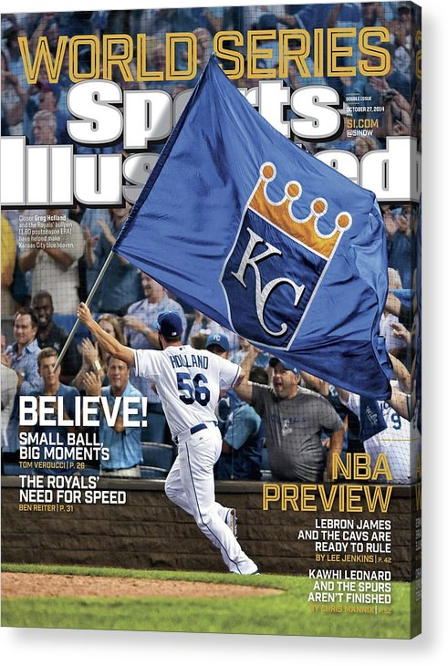 Magazine Cover Acrylic Print featuring the photograph Believe 2014 World Series Preview Issue Sports Illustrated Cover by Sports Illustrated