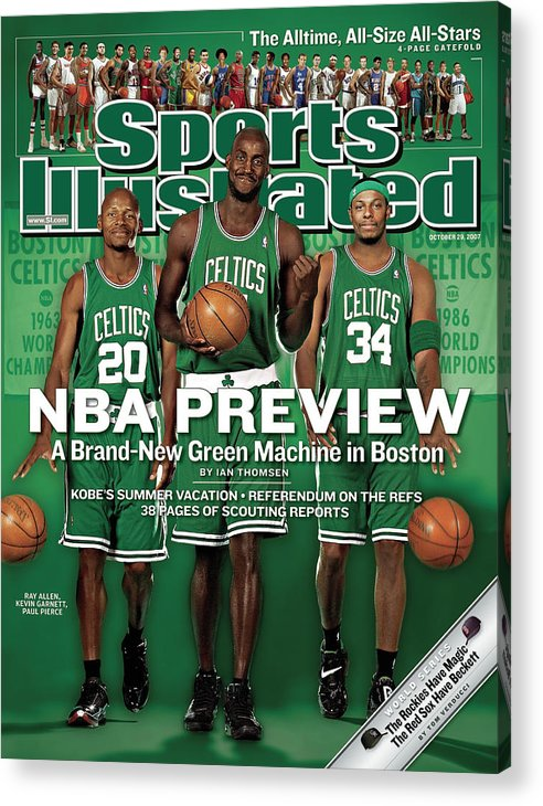 Nba Pro Basketball Acrylic Print featuring the photograph Boston Celtics Kevin Garnett, Ray Allen, And Paul Pierce Sports Illustrated Cover by Sports Illustrated