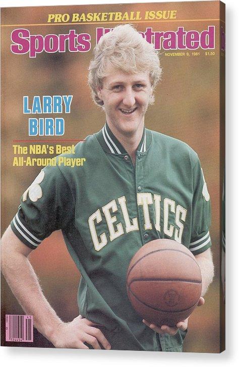 Magazine Cover Acrylic Print featuring the photograph Boston Celtics Larry Bird, 1981 Nba Preview Sports Illustrated Cover by Sports Illustrated