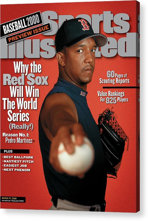 Magazine Cover Acrylic Print featuring the photograph Boston Red Sox Pedro Martinez, 2000 Mlb Baseball Preview Sports Illustrated Cover by Sports Illustrated
