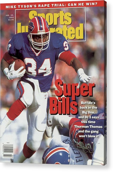 Playoffs Acrylic Print featuring the photograph Buffalo Bills Thurman Thomas, 1992 Afc Championship Sports Illustrated Cover by Sports Illustrated