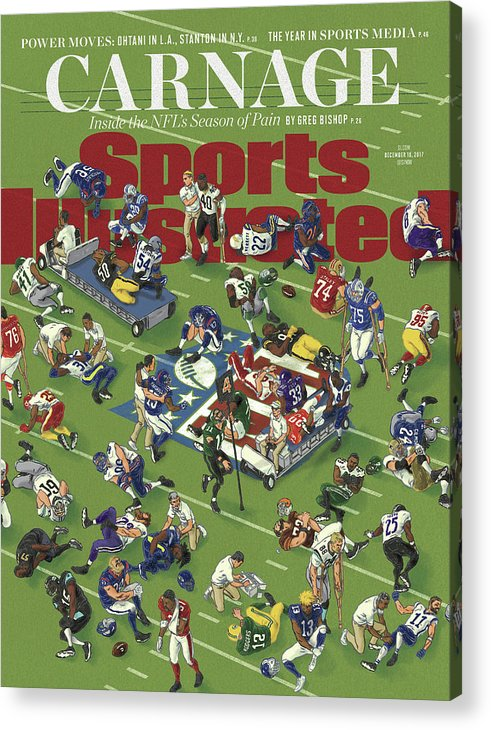Magazine Cover Acrylic Print featuring the photograph Carnage Inside The Nfls Season Of Pain Sports Illustrated Cover by Sports Illustrated