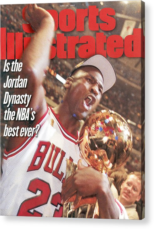 Magazine Cover Acrylic Print featuring the photograph Chicago Bulls Michael Jordan, 1997 Nba Finals Sports Illustrated Cover by Sports Illustrated