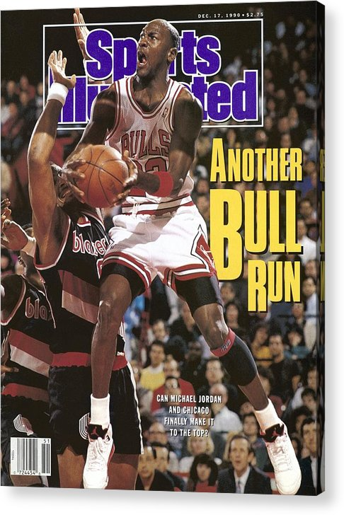Chicago Bulls Acrylic Print featuring the photograph Chicago Bulls Michael Jordan Sports Illustrated Cover by Sports Illustrated