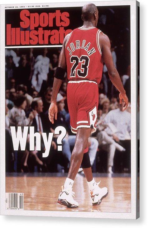 Magazine Cover Acrylic Print featuring the photograph Chicago Bulls Michael Jordan Retires Sports Illustrated Cover by Sports Illustrated