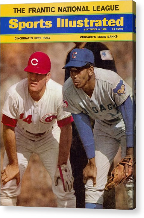 Magazine Cover Acrylic Print featuring the photograph Cincinnati Reds Pete Rose And Chicago Cubs Ernie Banks Sports Illustrated Cover by Sports Illustrated