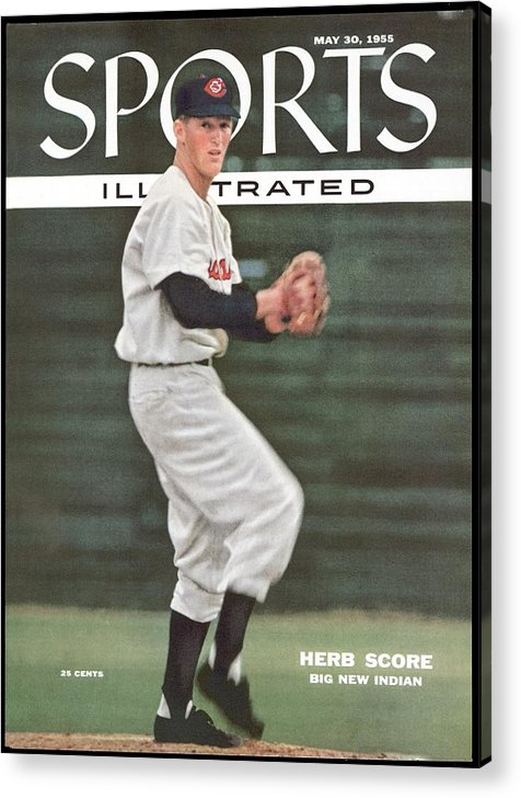 Magazine Cover Acrylic Print featuring the photograph Cleveland Indians Herb Score... Sports Illustrated Cover by Sports Illustrated