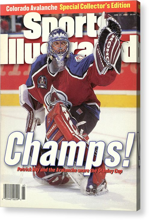 Magazine Cover Acrylic Print featuring the photograph Colorado Avalanche Goalie Patrick Roy, 1996 Nhl Stanley Cup Sports Illustrated Cover by Sports Illustrated