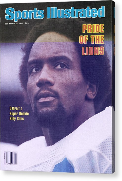 Green Bay Acrylic Print featuring the photograph Detroit Lions Billy Sims Sports Illustrated Cover by Sports Illustrated