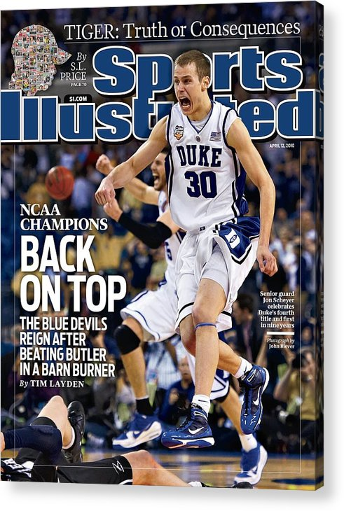 Magazine Cover Acrylic Print featuring the photograph Duke University Jon Scheyer, 2010 Ncaa National Championship Sports Illustrated Cover by Sports Illustrated