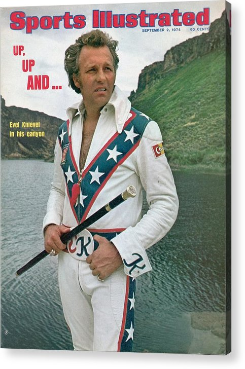Magazine Cover Acrylic Print featuring the photograph Evel Knievel, Motorcycle Daredevil Sports Illustrated Cover by Sports Illustrated