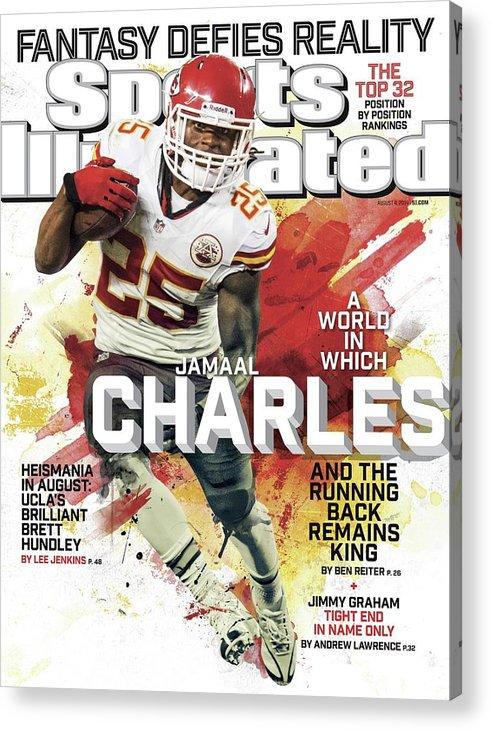 Magazine Cover Acrylic Print featuring the photograph Fantasy Defies Reality A World In Which Jamaal Charles And Sports Illustrated Cover by Sports Illustrated