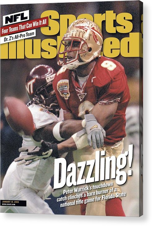 Magazine Cover Acrylic Print featuring the photograph Florida State University Peter Warrick, 2000 Nokia Sugar Sports Illustrated Cover by Sports Illustrated