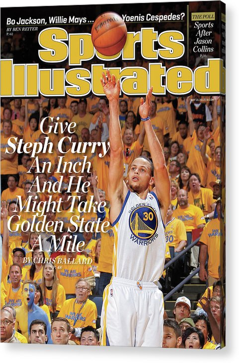 Magazine Cover Acrylic Print featuring the photograph Give Steph Curry An Inch And He Might Take Golden State A Sports Illustrated Cover by Sports Illustrated
