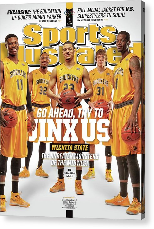 Magazine Cover Acrylic Print featuring the photograph Go Ahead, Try To Jinx Us. Wichita State The Unbeaten Sports Illustrated Cover by Sports Illustrated