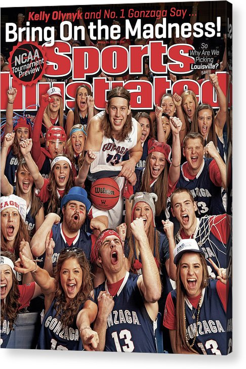 Magazine Cover Acrylic Print featuring the photograph Gonzaga University Kelly Olynyk, 2013 March Madness College Sports Illustrated Cover by Sports Illustrated