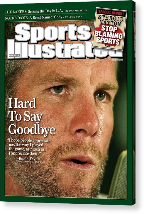 Magazine Cover Acrylic Print featuring the photograph Green Bay Packers Qb Brett Favre, March 17, 2008 Sports Sports Illustrated Cover by Sports Illustrated