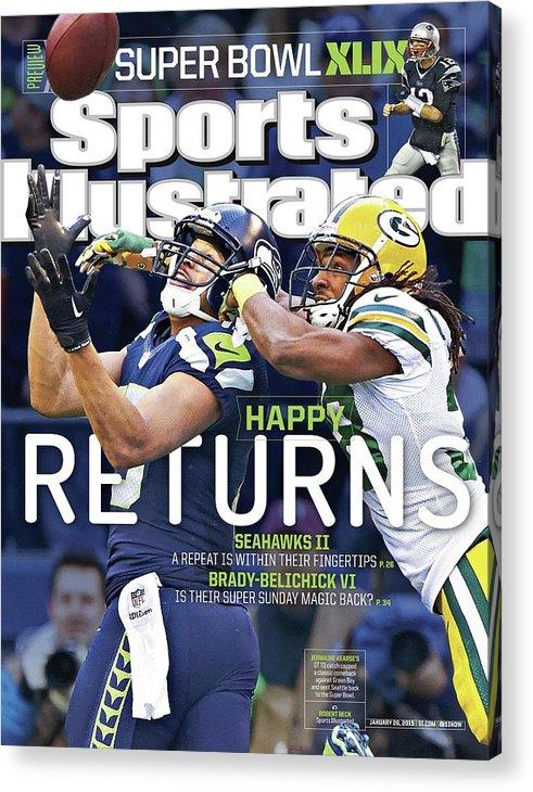 Magazine Cover Acrylic Print featuring the photograph Happy Returns Seahawks II, Brady-belichick Vi Sports Illustrated Cover by Sports Illustrated
