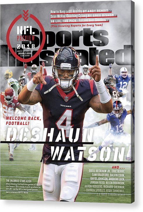 Magazine Cover Acrylic Print featuring the photograph Houston Texans Deshaun Watson, 2018 Nfl Football Preview Sports Illustrated Cover by Sports Illustrated