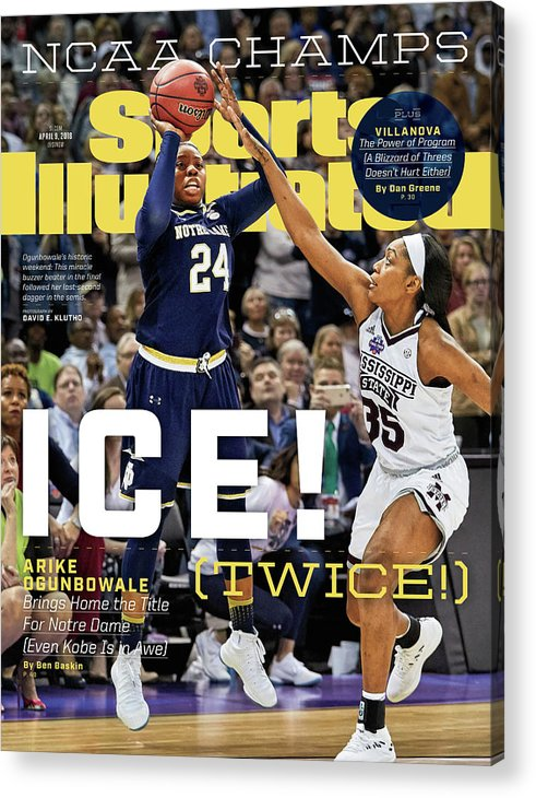 Point Acrylic Print featuring the photograph Ice Twice Arike Ogunbowale Brings Home The Title For Notre Sports Illustrated Cover by Sports Illustrated