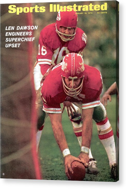 Magazine Cover Acrylic Print featuring the photograph Kansas City Chiefs Qb Len Dawson, Super Bowl Iv Sports Illustrated Cover by Sports Illustrated