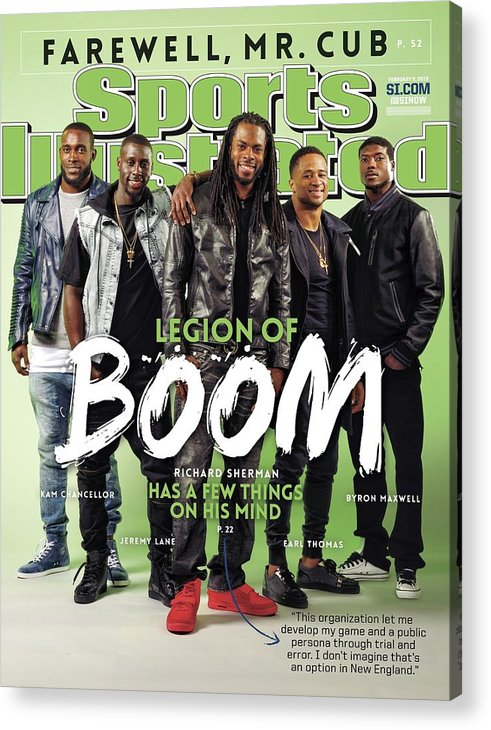 Magazine Cover Acrylic Print featuring the photograph Legion Of Boom, Super Bowl Xlix Preview Sports Illustrated Cover by Sports Illustrated