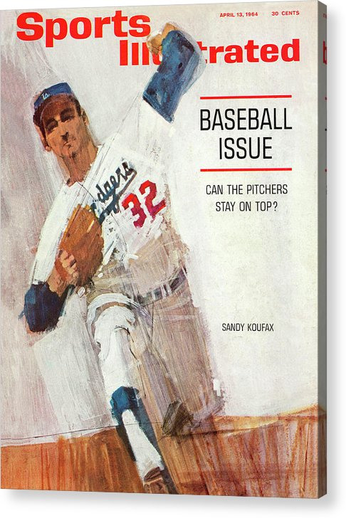 Magazine Cover Acrylic Print featuring the photograph Los Angeles Dodgers Sandy Koufax Sports Illustrated Cover by Sports Illustrated