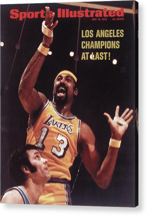 Playoffs Acrylic Print featuring the photograph Los Angeles Lakers Wilt Chamberlain, 1972 Nba Finals Sports Illustrated Cover by Sports Illustrated