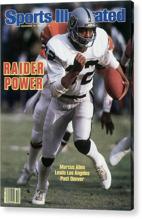 Magazine Cover Acrylic Print featuring the photograph Los Angeles Raiders Marcus Allen... Sports Illustrated Cover by Sports Illustrated