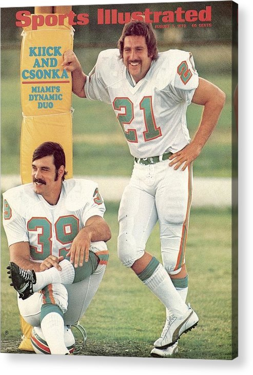Sports Illustrated Acrylic Print featuring the photograph Miami Dolphins Jim Kiick And Larry Csonka Sports Illustrated Cover by Sports Illustrated