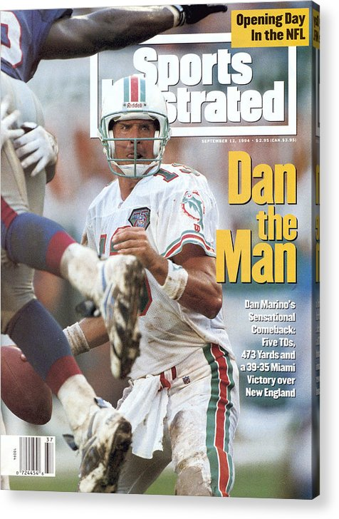 New England Patriots Acrylic Print featuring the photograph Miami Dolphins Qb Dan Marino... Sports Illustrated Cover by Sports Illustrated