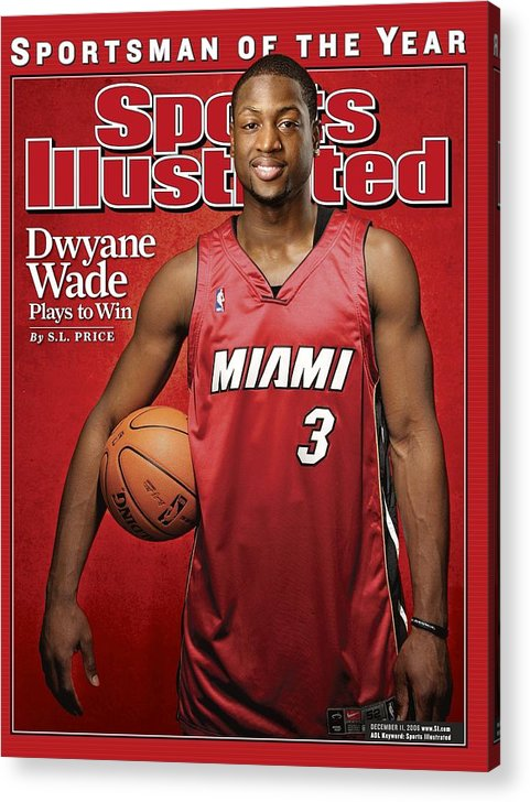 Nba Pro Basketball Acrylic Print featuring the photograph Miami Heat Dwyane Wade Sports Illustrated Cover by Sports Illustrated