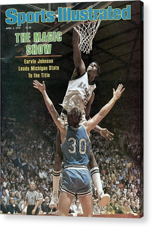 Michigan State University Acrylic Print featuring the photograph Michigan State Magic Johnson, 1979 Ncaa National Sports Illustrated Cover by Sports Illustrated