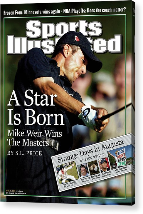 Magazine Cover Acrylic Print featuring the photograph Mike Weir, 2003 Masters Sports Illustrated Cover by Sports Illustrated