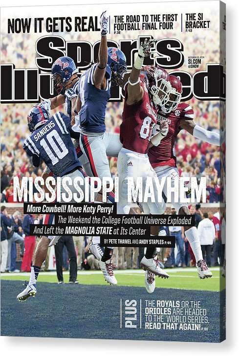 Magazine Cover Acrylic Print featuring the photograph Mississippi Mayhem The Weekend The College Football Sports Illustrated Cover by Sports Illustrated