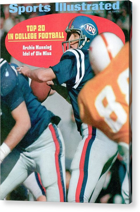 Magazine Cover Acrylic Print featuring the photograph Mississippi Qb Archie Manning... Sports Illustrated Cover by Sports Illustrated
