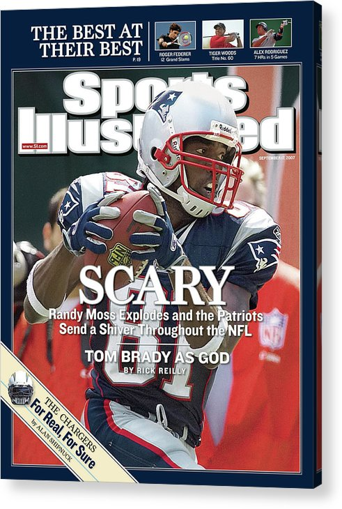 Magazine Cover Acrylic Print featuring the photograph New England Patriots Randy Moss Sports Illustrated Cover by Sports Illustrated