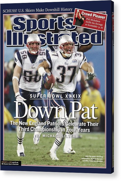 New England Patriots Acrylic Print featuring the photograph New England Patriots Rodney Harrison And Mike Vrabel, Super Sports Illustrated Cover by Sports Illustrated