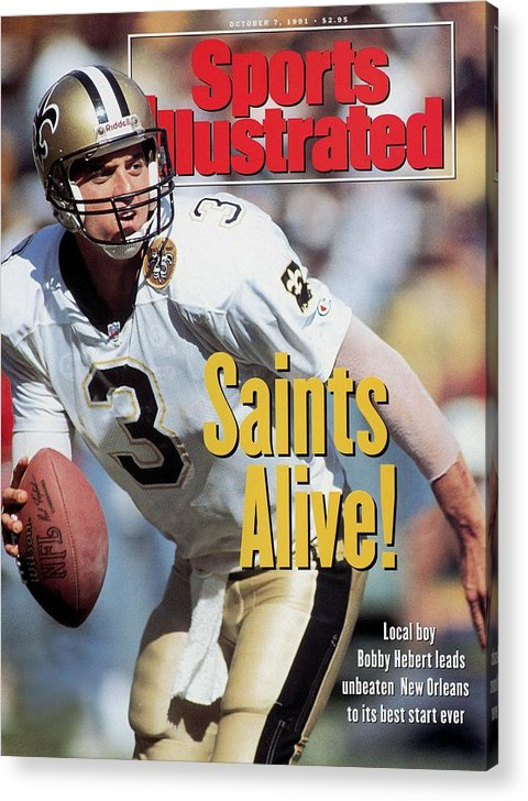 Atlanta Acrylic Print featuring the photograph New Orleans Saints Qb Bobby Hebert... Sports Illustrated Cover by Sports Illustrated