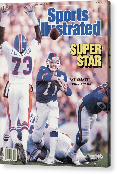 Magazine Cover Acrylic Print featuring the photograph New York Giants Qb Phil Simms, Super Bowl Xxi Sports Illustrated Cover by Sports Illustrated