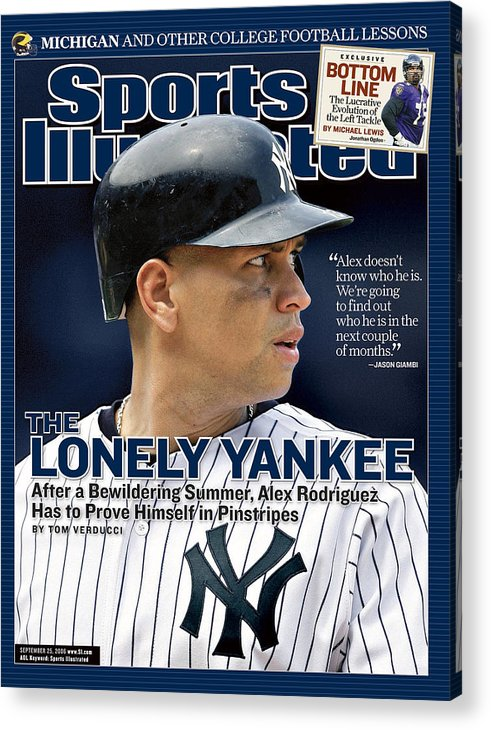 Magazine Cover Acrylic Print featuring the photograph New York Yankees Alex Rodriguez Sports Illustrated Cover by Sports Illustrated