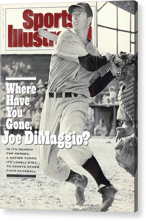 St. Louis Cardinals Acrylic Print featuring the photograph New York Yankees Joe Dimaggio... Sports Illustrated Cover by Sports Illustrated